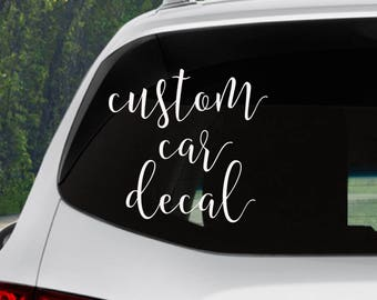 Custom Vinyl Decal Personalized DIE CUT Decal DIY Decal - Custom made car stickers