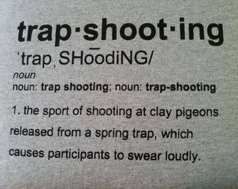 Trapshooting Funny Definition Swearing T-shirt Vest  Clay Pigeon Gift Shotgun Gun Valentine Dad Brother Boyfriend Skeet Pigeon Trap Shooting