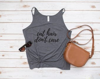 Cat Hair Don't Care Tank, Cat, Cat Hair, Tank, Workout Tank