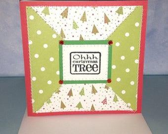 Ohhh Christmas Tree Card Handmade Card