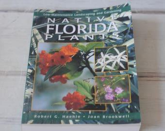 Native Florida Plants Soft Cover Book Robert Haehle Joan Brockwell