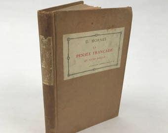 Antique French Book - La Pensée Française Au XVIII Siècle by Daniel Mornet - 1926 - French History - Feudalism - Romanticism