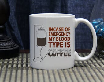 Incase Of Emergency... 11oz. Ceramic Coffee Mug // Funny Coffee Mug // Humorous Coffee Mug // // Funny Saying // Coffee Lover Mug
