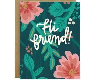 Card for a friend, hi friend, hello card, hello friend, friendship card, card for best friend, card to send to friend, flower card, flowery
