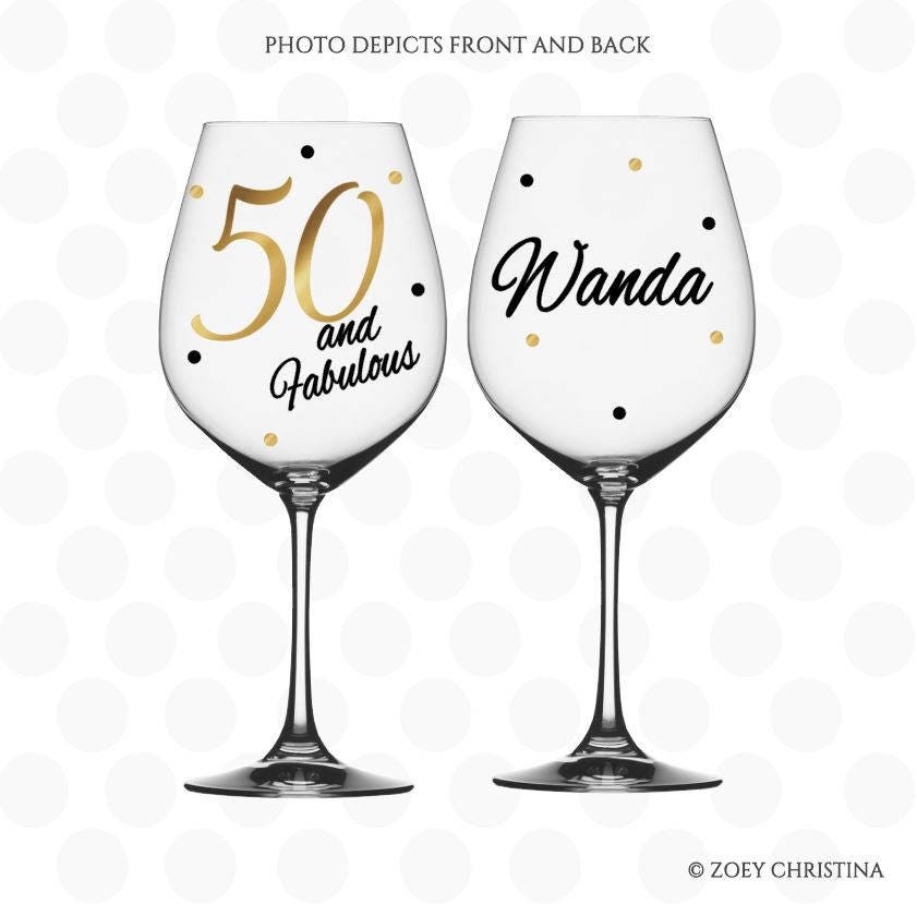 50th Birthday Liquor: 50th Birthday 50 And Fabulous Wine Glass Name Included