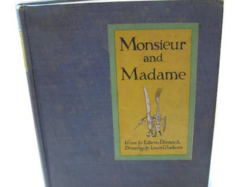 vintage French book, Monsieur and Madame, educational anthropomorphic, 1924