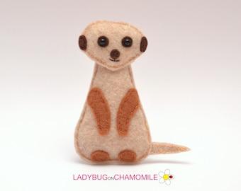 Felt MEERKAT (Suricate), stuffed felt Meerkat magnet or ornament, Meerkat toy, African animals, Nursery decor, Meerkat magnet,Safari animals