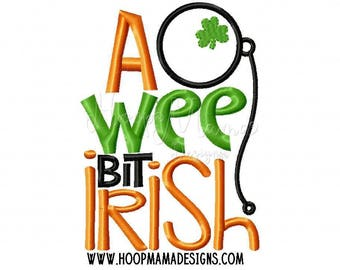 A Wee Bit Irish, Irish Shirt, Wee Bit Irish, St. Patrick's Day Shirt, My First St. Patrick's Day, St. Patrick's Day