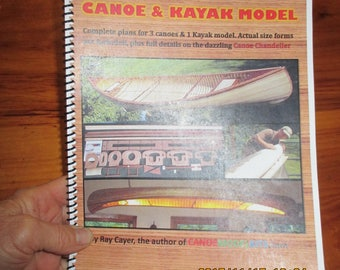 "Building the strip canoe and kayak model"" plans book!"