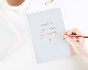 You Are So Loved Personalised Notebook