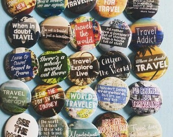 Traveler Pinback Button Set, Adventure buttons, World Travels, Explore the World Pins, Backpack Buttons, Travel Magnets, Patches, Stickers