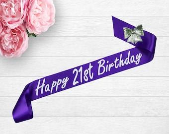 21st Birthday Sash - 21st Birthday - Happy Birthday Sash - 21st Party Sash - Personalized Sash - Birthday Gift - Party Sash