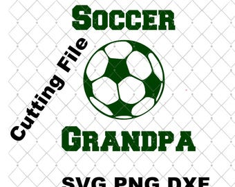 Soccer Grandpa SVG PNG DXF File Instant Download Cutting Machine Soccer Ball Svg Sports Svg Cutting Files Sports Design Soccer Design