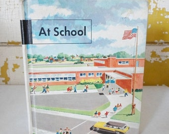 ON SALE Vintage At School Copyright 1956 by Scott Foresman and Company Child's School Book, The Basic Social Studies Program number 1