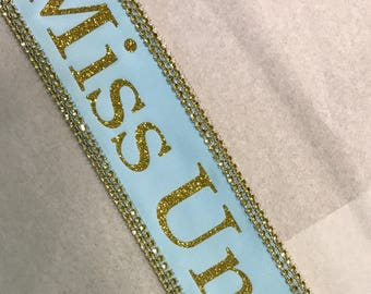 Birthday sash, Beauty pageant Sash, Argentina, Miss Universe,  Miss Understood, Group Costume, Miss USA Any Color any wording