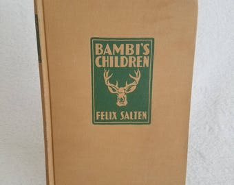Bambi's Children Book by Felix Salten The Story of a Forest Family 1939
