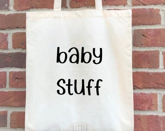 Baby stuff parent tote, great mummy to be or baby shower gift, or mother's day gift for a funny mummy