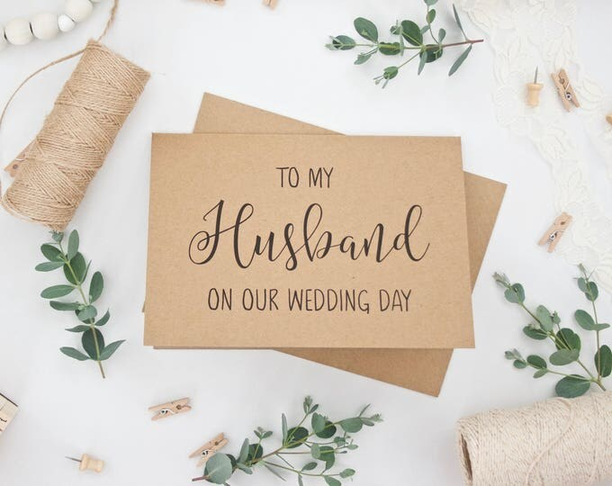 PHYSICAL CARD - Wedding Card - To my Husband on our Wedding Day - Calligraphy Style Lettering - Recycled Card Matching Kraft Envelope - 5x7
