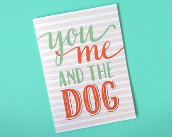 You Me And The Dog Card - Anniversary Card - Love Card - Funny Love Card - Card for Wife - Card for Girlfriend - Valentine Card - Pet Card