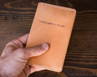 "Leather ""Fucking Important Shit"" notebook cover for Field Notes and other 3.5x5.5"" pocket notebooks - tan"