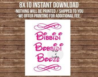 8x10 Bibbidi bobbidi booze pink Sign -- Printable Disney theme wedding cinderella beauty and the beast signature drink bar sign