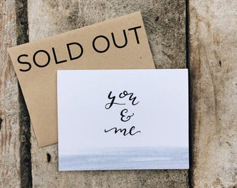 You And Me Card | Calligraphy Card  | Hand Lettered | Watercolor