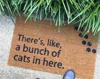 There's Like A Bunch of Cats in Here Doormat - Cat Lovers - Cat Doormat