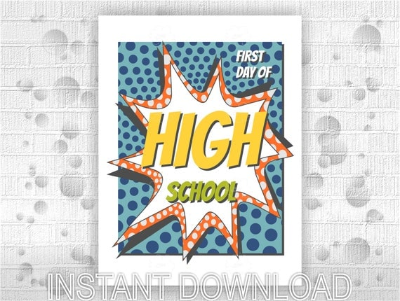 Printable poster First Day of High School - instant download