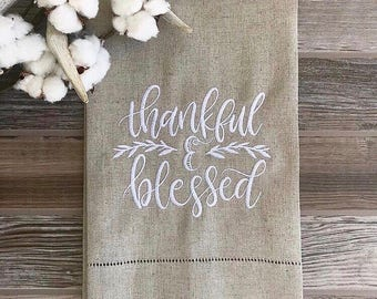 Thankful and Blessed embroidered linen hand towel