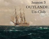 ALL NEW ROUND 3 Outlander Unclub Season 3