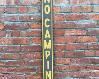 Vintage Graphic Hand Painted No Camping Sign