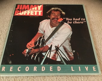 Jimmy Buffett You had to be there Vinyl Record 2LP recorded live