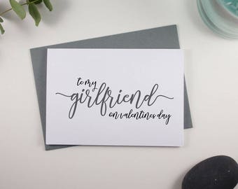 To my Girlfriend on Valentines Day Card // Grey and Black // Script Design