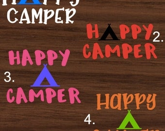 Happy Camper Decal | Happy CamperYeti Decal | Happy Camper RTIC Decal | Happy Camper Car Decal | Customized Decal