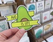 Funny Sticker. Vinyl Sticker. Avocado Sticker. Hipster Sticker. Laptop Sticker. Avo Is Life. Avocado.