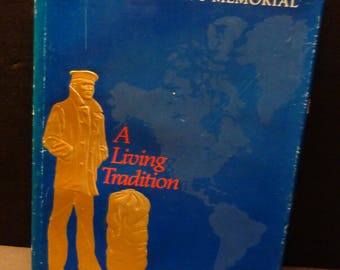 United States Navy Memorial - A Living Tradition- Plankowner 1987 Book