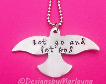 Hand Stamped Key Chain, Let go and let God, Personalized Jewelry, Religious Jewelry, Bird Jewelry, Bird Necklace, Hand Stamped Bird