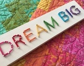 MADE TO ORDER String Art 'Dream Big' Single Line Strung Sign, Rainbow Mini Block