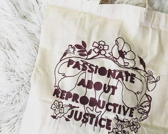 Feminist Tote Bag: Passionate About Reproductive Justice, Pro Choice Bag