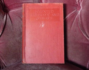 Haunted Highways and Byways by Elliott O'Donnell 1914