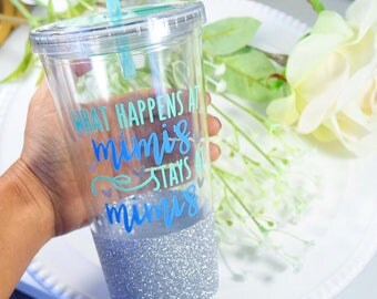 What Happens At Mimi's Stays At Mimi's Tumbler - Mimi Cup - Grandma Mug - Grandma Cup - Mimi Mug - Mimi Gift - Gifts For Her - Mothers Day