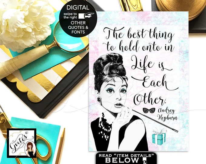 "Audrey Hepburn Quote sign print, favors, gifts, Breakfast bridal shower decor, wall art CUSTOMIZABLE {4x6"" or 5x7""}"