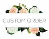 Custom Order for McKell