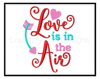 Love in in The Air Valentine's Day Embroidery Design 5x7 -INSTANT DOWNLOAD-