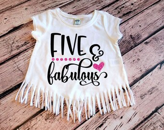 5th Birthday Shirt Girl, Five and Fabulous, Five Birthday Top, Fifth Birthday, Girl Birthday Party, Birthday Outfit, Girl Fringe Top, Party