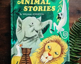 Animal Stories, Vintage Children's Story Book, 1968