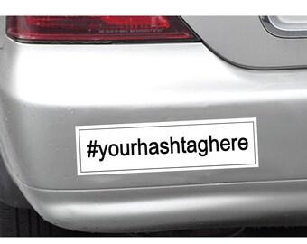 Custom instagram hashrag bumper sticker with your hashtag printed on it. 220 mm