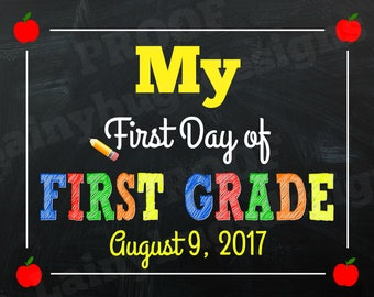 My First Day of First Grade Sign - First Day of School Sign - First Grade - Any Grade -Back to school sign - First Day Sign - School - 1st