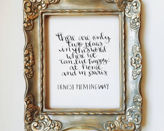 9x12 Handlettering: Hemingway Quote
