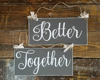 Better Together Painted Wedding Signs, Wooden Wedding Signs, Wedding Chair Signs, Photo Prop Signs, Wedding Table Signs, Mr and Mrs Signs
